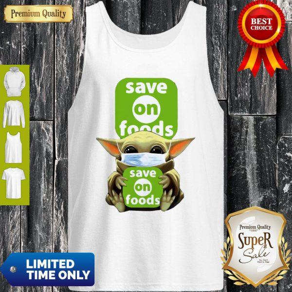 Star Wars Baby Yoda Hug Save On Foods COVID-19 Tank Top