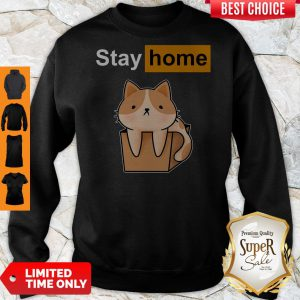 Funny Official Cat stay home Sweatshirt
