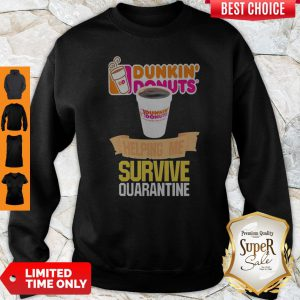 Hennessy Helping Me Survive Quarantine Coronavirus Sweatshirt