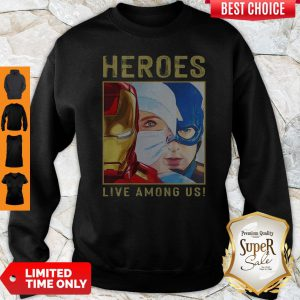Heroes Live Among Us Nurse Avengers Marvel Sweatshirt