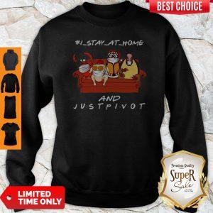 Hugsy Penguin I Stay At Home And Just Pivot Coronavirus Sweatshirt
