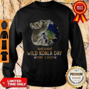 Never Earth National Wild Koala Day May 3 2020 Sweatshirt