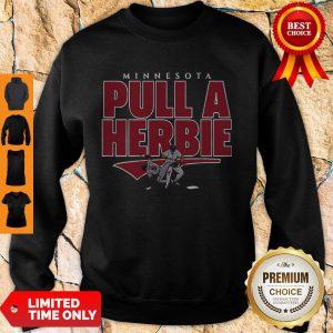 Awesome Kent Hrbek Minnesota Pull A Herbie Sweatshirt