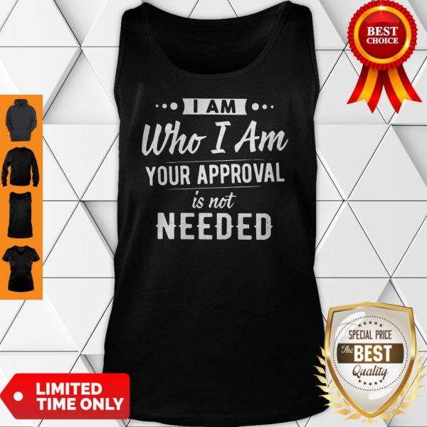 Plague I Am Who I Am Your Approval Is Not Needed Tank Top