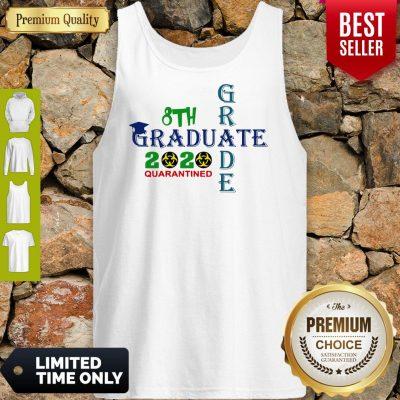 Premium 8th Grade Graduation 2020 Quarantine Cross Tank Top