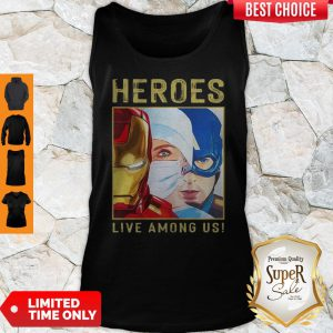 Heroes Live Among Us Nurse Avengers Marvel Tank Top