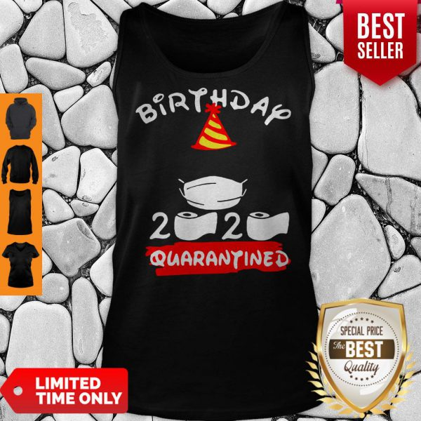 Never Birthday 2020 Quarantine Tank Top