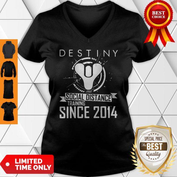 Perfect Destiny Social Distance Training Since 2014 V-neck