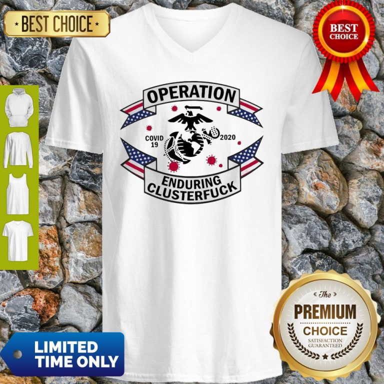 Official Operation COVID 19 2020 Enduring Clusterfuck V-Neck