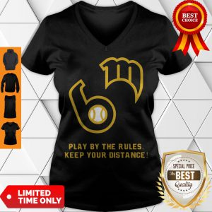 Awesome Play By The Rules Keep Your Distance V-neck