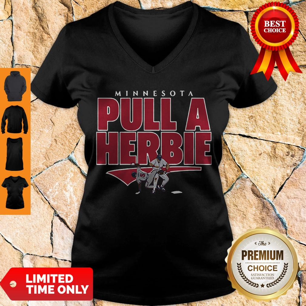 Awesome Kent Hrbek Minnesota Pull A Herbie V-neck