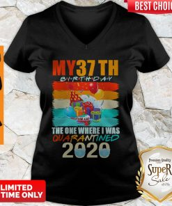 Never My 37th Birthday The One Where I Was Quarantined 2020 Mask Vintage V-neck