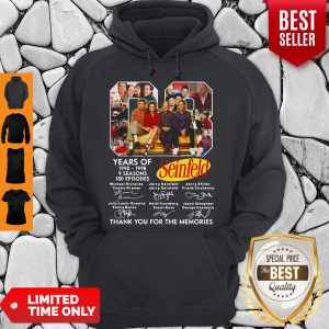 Awesome 08 Years Of 1990 1998 9 Seasons 180 Episodes Seinfeld Thank You For The Memories Signatures Hoodie