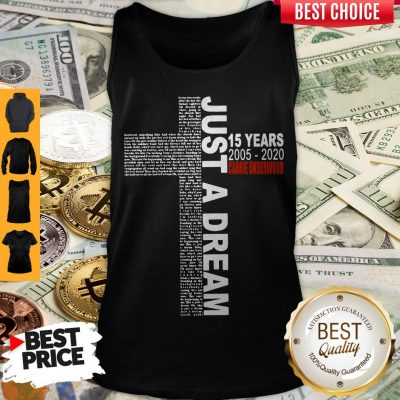 Awesome Carrie Underwood 15 Years 2005 2020 Just A Dream Tank Top