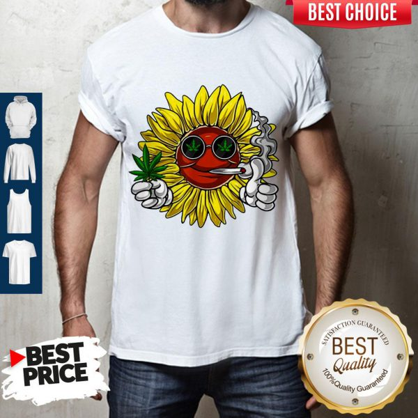 Awesome Hippie Sunflower Smoking Weed Stoner Cannabis Marijuana Leaf Shirt