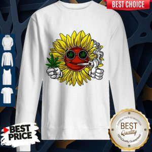 Awesome Hippie Sunflower Smoking Weed Stoner Cannabis Marijuana Leaf Sweatshirt