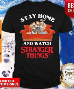 Awesome Stay Home And Watch Stranger Things Shirt