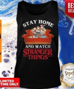 Awesome Stay Home And Watch Stranger Things Tank Top