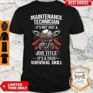 Awesome Technician Its Not Just A Job Title Its A 2020 Survival Skill shirt