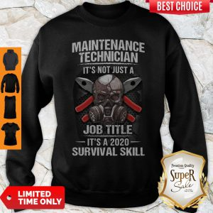 Awesome Technician Its Not Just A Job Title Its A 2020 Survival Skill Sweatshirt