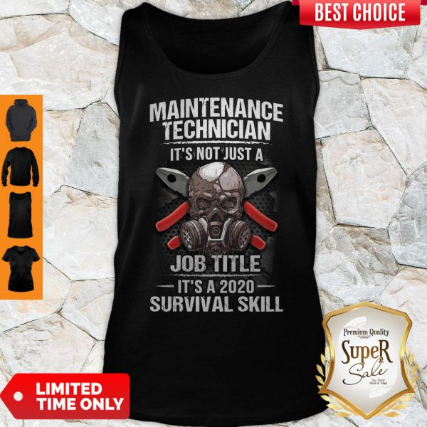 Awesome Technician Its Not Just A Job Title Its A 2020 Survival Skill Tank Top