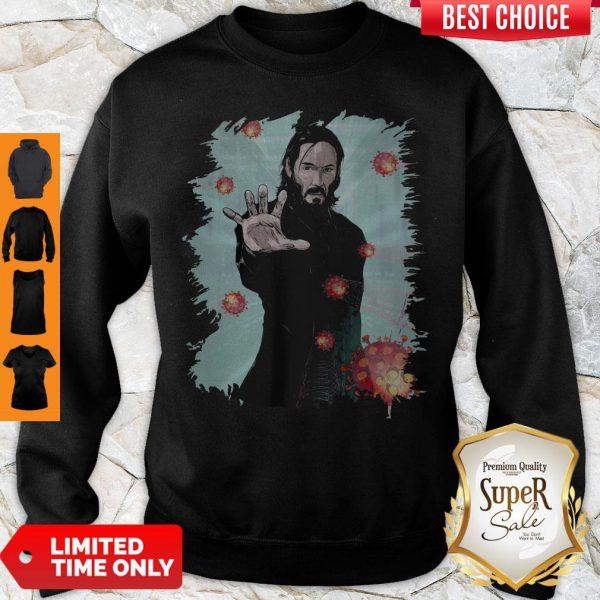 Funny Keanu Reeves Covid 19 Sweatshirt