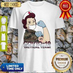 Pretty Covid-19 Tactical Team T-Shirt