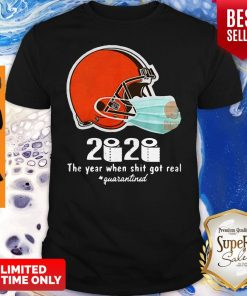 Perfect Cleveland Browns 2020 The Year When Shit Got Real Quarantined Toilet Paper Shirt