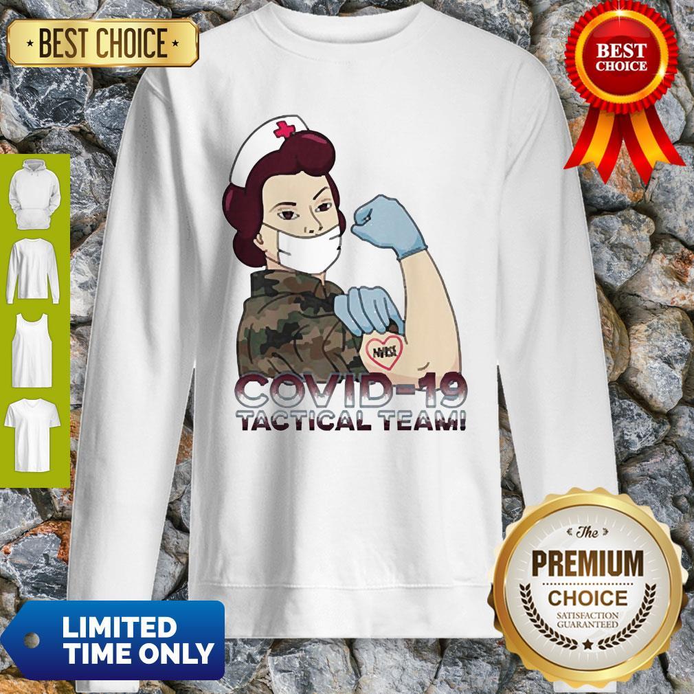 Pretty Covid-19 Tactical Team Sweatshirt