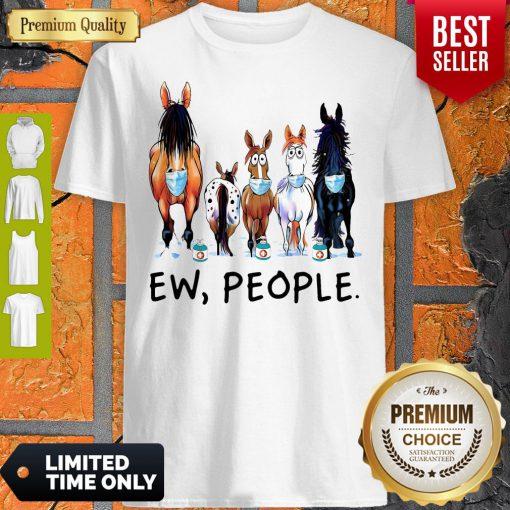 Top Horse Face Mask Ew People Shirt