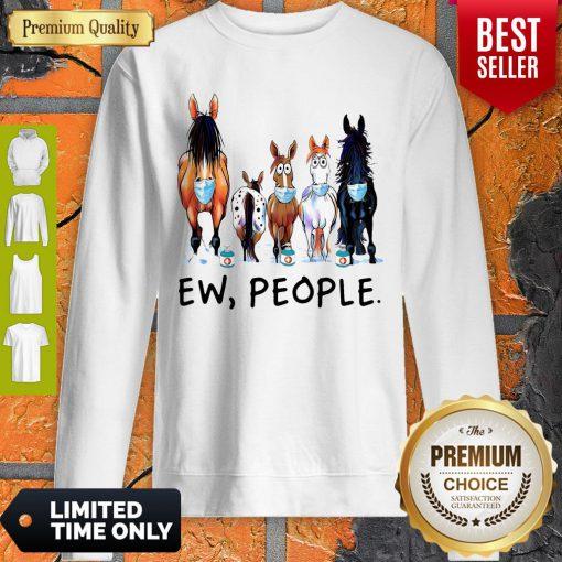 Top Horse Face Mask Ew People Sweatshirt
