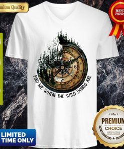 Top Compass Jungle Find Me Where The Wild Things Are V-neck