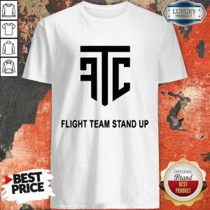 Official Flight Team Stand Up T-Shirt