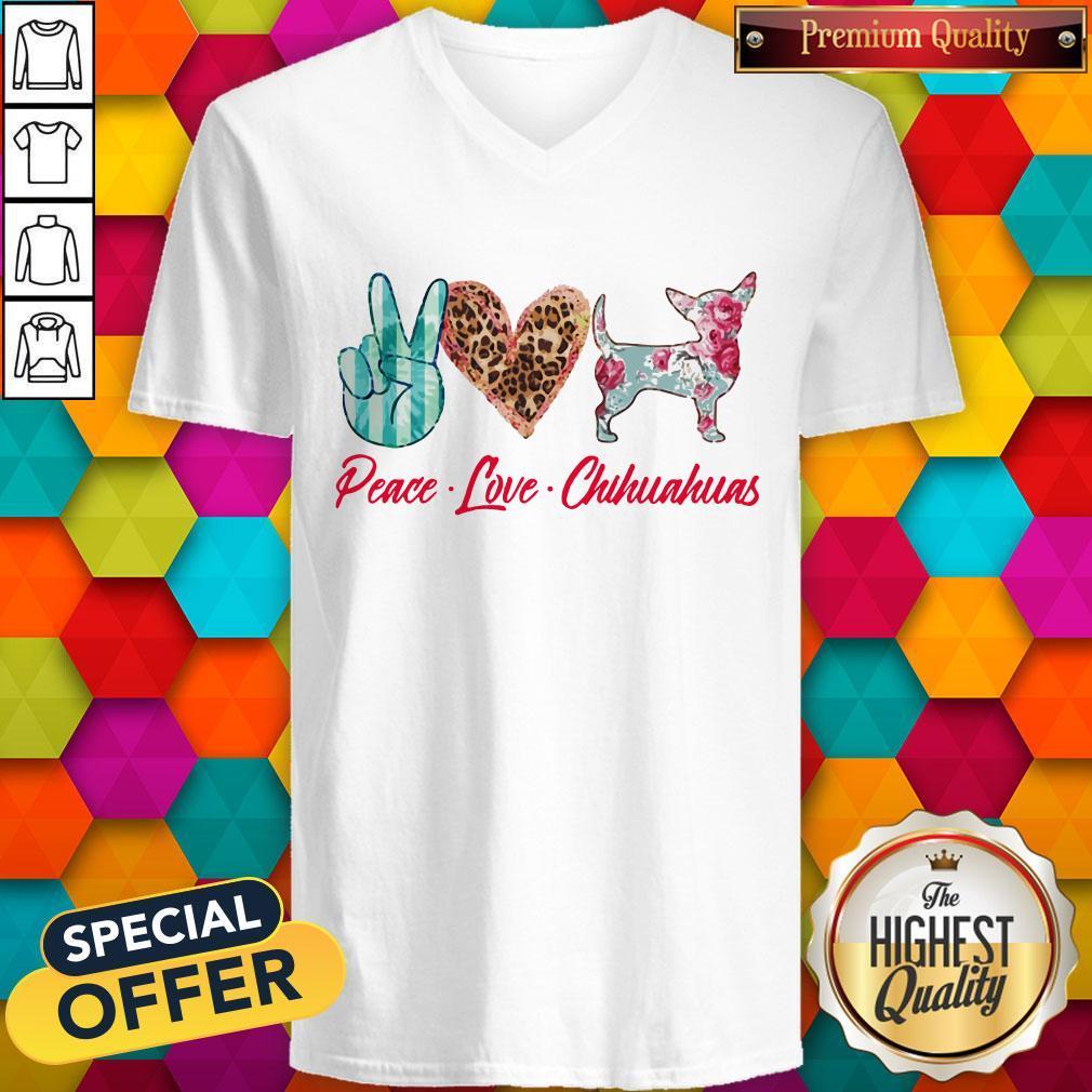 Awesome Peace Love Chihuahuas Flowers V-neck