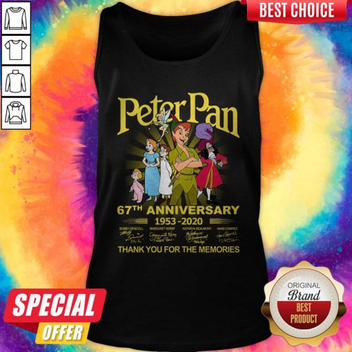 Awesome Peter Pan 67th Anniversary 1953 2020 Thank You For The Memories Signatures Tank Top
