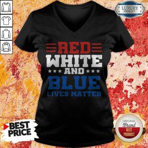 Awesome Red White And Blue Lives Matter V-neck