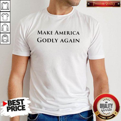 Funny Official Make America Godly Again Shirt