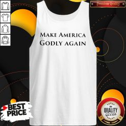 Funny Official Make America Godly Again Tank Top