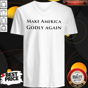 Funny Official Make America Godly Again V-neck