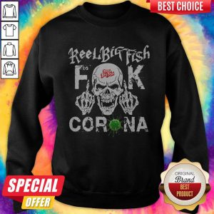 Funny Reel Big Fish Fuck Corona Swesatshirt