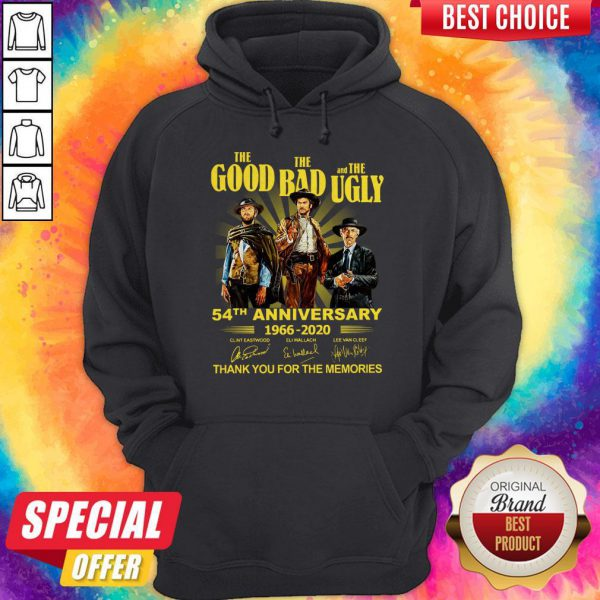Nice The Good The Bad And The Ugly 54th Anniversary 1966 2020 Thank You For The Memories Signatures Hoodie