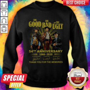 Nice The Good The Bad And The Ugly 54th Anniversary 1966 2020 Thank You For The Memories Signatures Sweatshirt