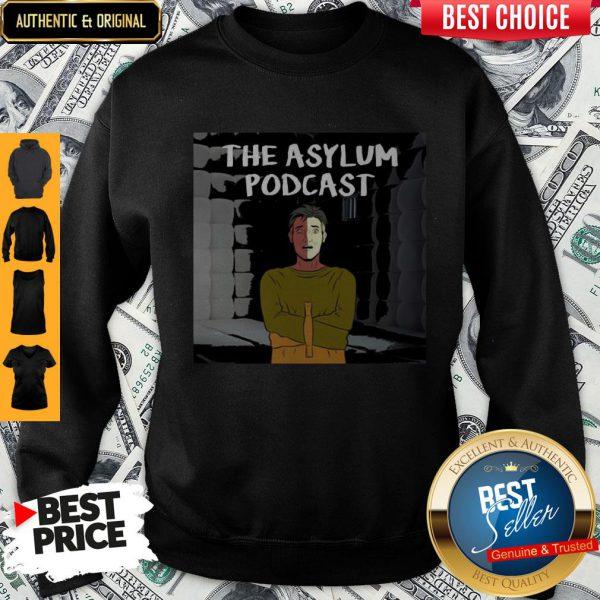 Official The Asylum Podcast Sweatshirt