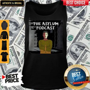 Official The Asylum Podcast Tank Top