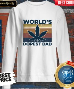 Official Weed World's Dopest Dad Vintage ShirtOfficial Weed World's Dopest Dad Vintage Sweatshirt