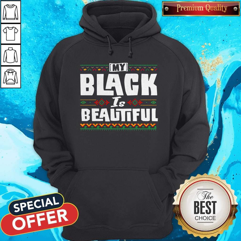 Premium My Black Is Beautiful Hoodie
