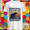 Premium Personal Cat Servant Vintage Retro Shirt