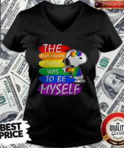 Pretty LGBT Snoopy The Only Choice I Made Was To Be Myself V-neck