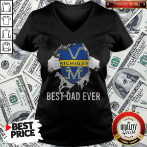 Top Blood Inside Me Michigan Wolverines Football Best Dad Ever V-neck