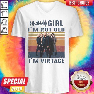 Top Def Leppard Girl I'm Not Old I'm Vintage V-neck